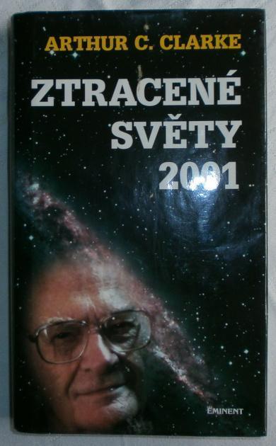 Arthur C. Clarke: Ztracené světy 2001