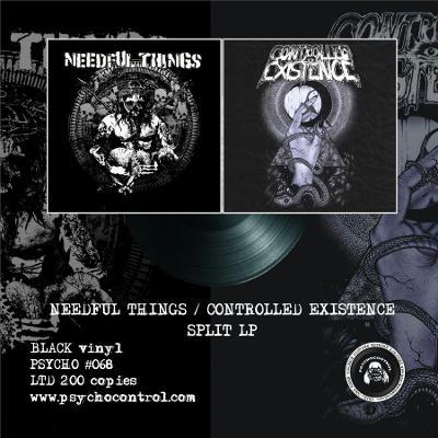 NEEDFUL THINGS / CONTROLLED EXISTENCE split LP BLACK vinyl