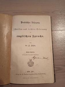 Kniha - Praktifcher Fehrgang/1907/126 str...(13573)