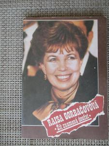 Gorbačovová Raisa - Žít znamená doufat  (1. vydání)