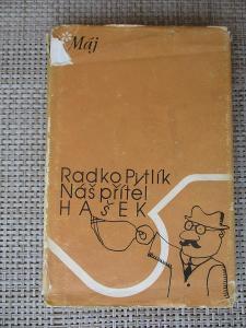Pytlík Radko - Náš přítel Hašek  (1. vydání)
