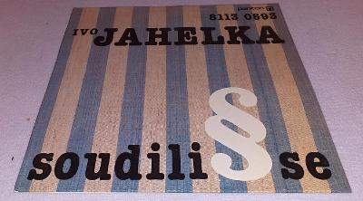 2 x LP Ivo Jahelka - Soudili se, Ať žije spravedlnost!