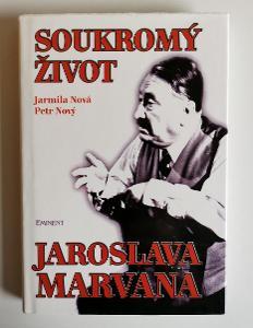Soukromý život Jaroslava Marvana - Jarmila Nová, Petr Nový