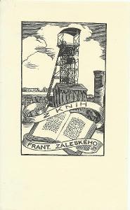 František Kobliha: Z knih Frant. Záleského (1940; důlní věž; dřevoryt)