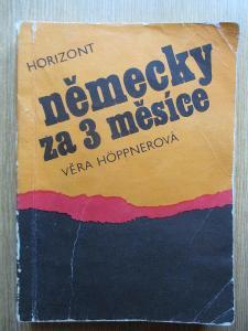 Hoppnerová Věra - Německy za 3 měsíce kurs pro samouky (1. vydání)