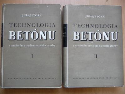 Technologia betónu I,II s osobitým zretelom na vodné stavby - J. Stork