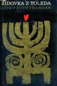 Lion Feuchtwanger Židovka z Toleda