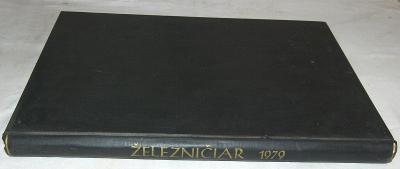 ČSD ŽELEZNIČIAR 1979 SVÁZANÝ ROČNÍK KOMPLET VLAK KOLEJE LOKOMOTIVA