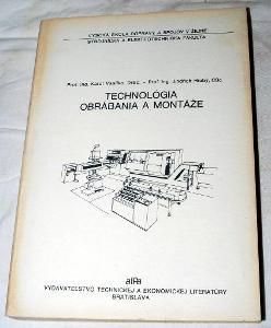 TECHNOLÓGIA OBRÁBANIA A MONTÁŽE 1989 VŠDS ŽILINA SOUSTRUH FRÉZA TŘÍSKY