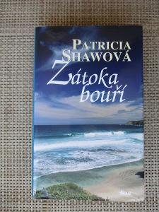 Shawová Patricia - Zátoka bouří (1. vydání)
