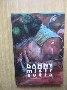 Dahl Roald - Danny, mistr světa  (1. vydání)