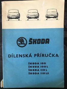 Dílenská Příručka ŠKODA 100,100L,110L,110LS - 1974
