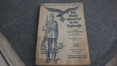 Der Dienst Unterricht in der Luftwaffe-vojens příručka REIBERT 1940👍