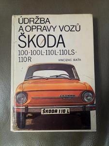 Údržba a opravy vozů Škoda 100 - 110R