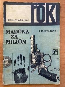 Madona za milión - I. M. Jedlička, edice ROK