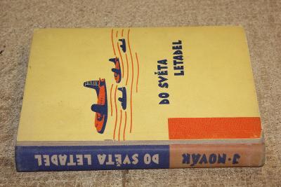 STARÁ KNIHA DO SVĚTA LETADEL  ROK 1948