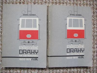 Úzkorozchodné dráhy na Ostravsku 1902 - 1973 - mhd , tramvaje, Ostrava