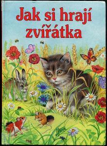 Jak si hrají zvířátka - Elke Meinardus, Gisela Fischer, Edith Jentner