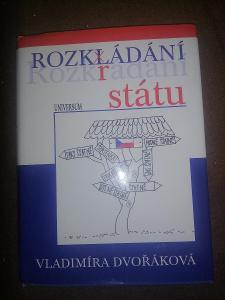 Vladimíra Dvořáková - Rozkládání (rozkrádání) státu, 2012
