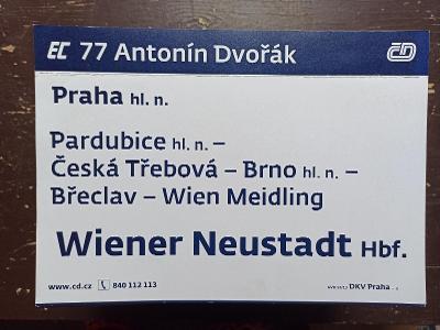Směrová cedule EC 76/77 ANTONÍN DVOŘÁK