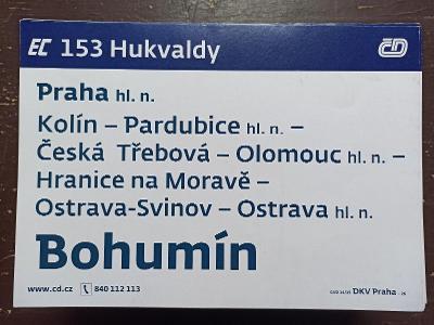 Směrová cedule EC 153/110 HUKVALDY - PRAHA
