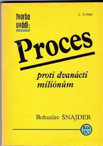 Bohuslav Šnajder: Proces proti 12 milionům (50tá léta, 1968 procesy)