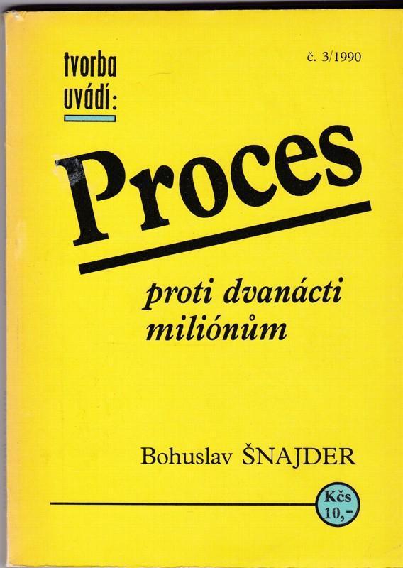 Bohuslav Šnajder: Proces proti 12 milionům (50tá léta, 1968 procesy) - Knihy