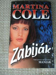 Cole Martina - Zabiják (1. vydání)