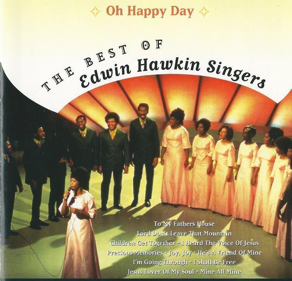 Oh Happy Day The Best Of Edwin Hawkin Singers CD 1997 Soul Gospel NM - Hudba