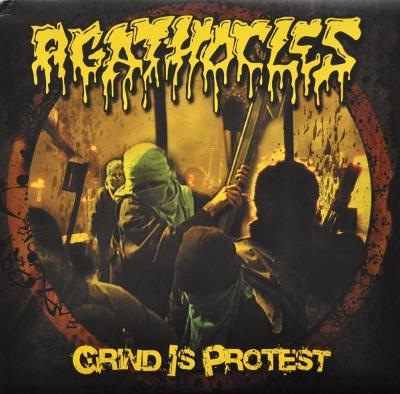 AGATHOCLES - Grind is Protest LP