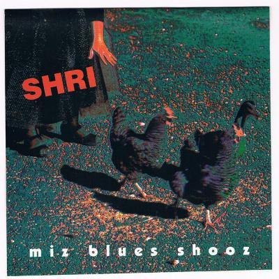 CD SHRI - MIZ BLUES SHOOZ