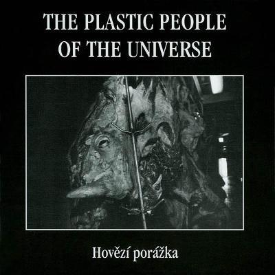 CD  The Plastic People Of The Universe – Hovězí Porážka