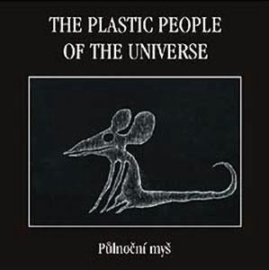 CD The Plastic People Of The Universe – Půlnoční Myš