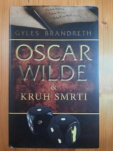 Oscar Wilde & Kruh smrti Gyles Brandreth