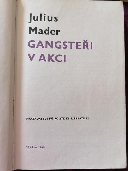 Gangsteři v akci - Julius Mader  - Knihy