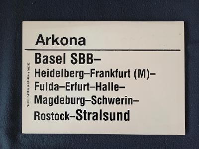 Směrová cedule DB - D ARKONA (Basel - Stralsund)