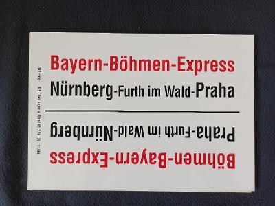 Směrová cedule DB - BAYERN-BÖHMEN-EXPRESS