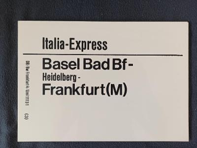 Směrová cedule DB - D/IC ITALIA-EXPRESS - SCHAUINSLAND