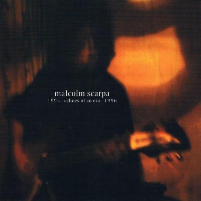 CD MALCOLM SCARPA - 1993-echo man era-1996