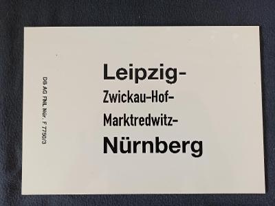 Směrová cedule DB - D ,( Leipzig - Nürnberg)