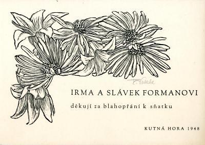 František Kobliha: Irma a Slávek Formanovi (1948; signováno)