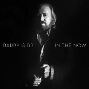 CD Barry Gibb (ex Bee Gees) - In the Now - deluxe (2016)