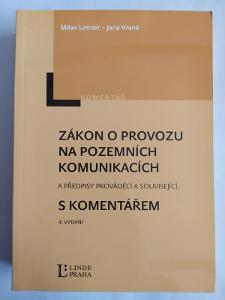 Leitner,Vraná : Zákon o provozu na pozemních komunikacích   4.vydání