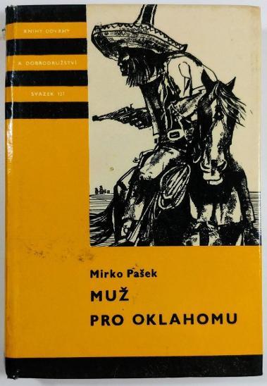 MIRKO PAŠEK - Muž pro Oklahomu - Knihy