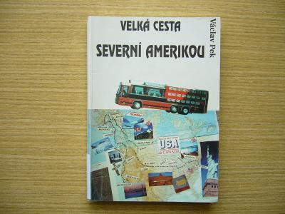 Václav Pek - Velká cesta Severní Amerikou | 1995 -n