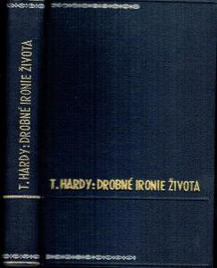 T. Hardy: Drobné ironie života, 1946