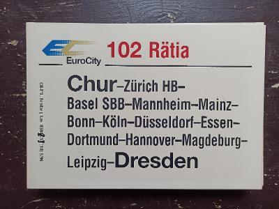 Směrová cedule DB - EC 102 RÄTIA (Chur - Dresden)