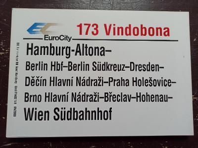 Směrová cedule DB - EC 173 VINDOBONA