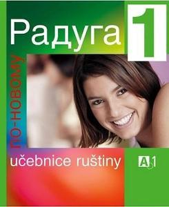 Raduga po novomu 1 - učebnice ruštiny A1