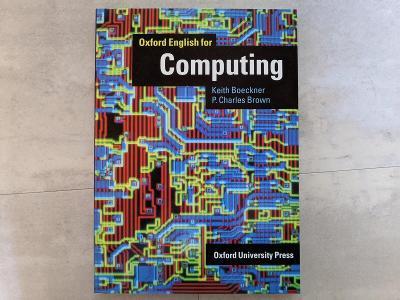 Oxford English for Computing (Keith Boeckner, P. Charles Brown)